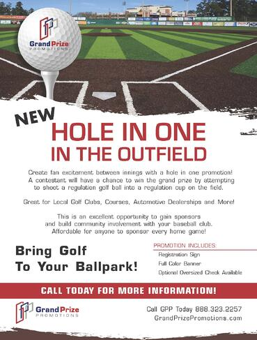 Hole In One In The Outfield - Grand Prize Promotions