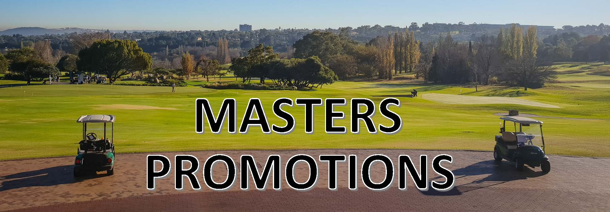 The Masters: Off Course Promotions